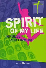 Cover of: Spirit of my life