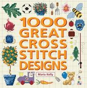 Cover of: 1000 Great Cross Stitch Designs