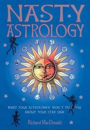 Cover of: Nasty Astrology by Richard MacDonald