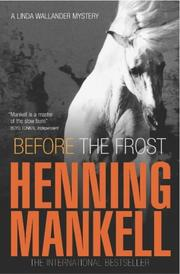 Cover of: Before the Frost (Linda Wallander Mystery)