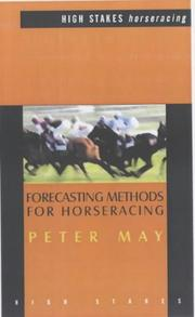 Cover of: Forecasting Methods for Horseracing | Peter May