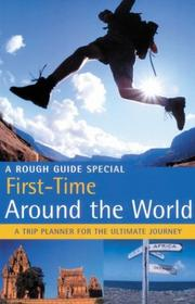 Cover of: The Rough Guide to First-Time Around the World | Rough Guides
