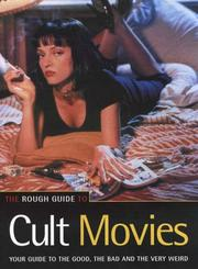 Cover of: The rough guide to cult movies
