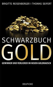 Cover of: Schwarzbuch Gold