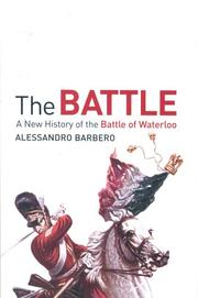 Cover of: The Battle: A New History of Waterloo