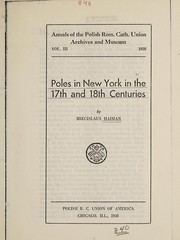 Cover of: Poles in New York in the 17th and 18th centuries | Miecislaus Haiman