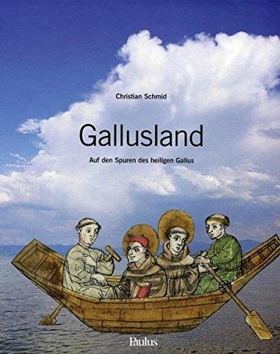 Gallusland by Christian Schmid