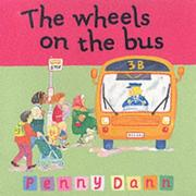 Cover of: The Wheels on the Bus (Toddler Books)
