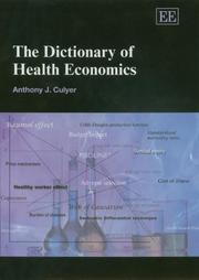Cover of: The dictionary of health economics