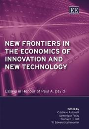 Cover of: New frontiers in the economics of innovation and new technology by