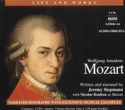 Cover of: Wolfgang Amadeus Mozart (Life and Works (Naxos))