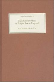 Cover of: The ruler portraits of Anglo-Saxon England | Catherine E. Karkov