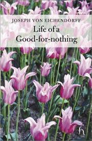 Cover of: The life of a good-for-nothing