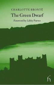 Cover of: The Green Dwarf by Charlotte Brontë