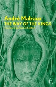 Cover of: The Way of the Kings (Hesperus Modern Voices)