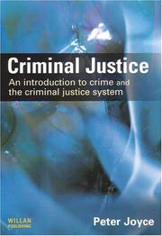 Cover of: Criminal Justice: An Introduction to Crime And the Criminal Justice System