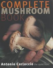 Cover of: The Complete Mushroom Book