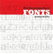 Cover of: The Encyclopedia of Fonts | Gwyn Headley