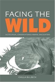Cover of: Facing the Wild | Chilla Bulbeck