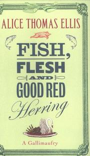 Fish, Flesh and Good Red Herring by Alice Thomas Ellis