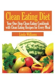 Cover of: Clean Eating Diet