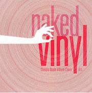 Cover of: Naked Vinyl