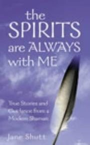 Cover of: The Spirits Are Always with Me | Jane Shutt