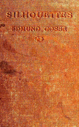 by Gosse, Edmund Sir