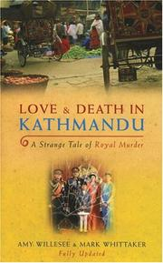 Cover of: Love & Death in Kathmandu | Amy Willesee