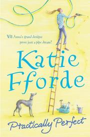 Cover of: Practically Perfect | Katie Fforde