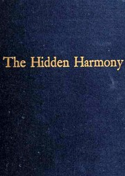 Cover of: The Hidden harmony |