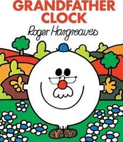 Cover of: Grandfather clock | Roger Hargreaves
