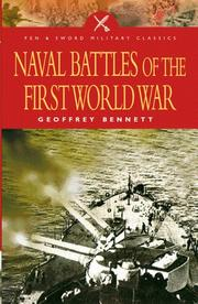 Cover of: NAVAL BATTLES OF WW1 (Military Classics S.) | Geoffrey Bennett