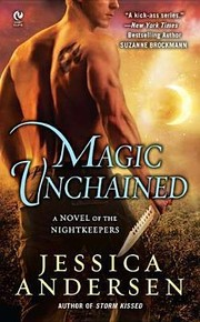 Cover of: Magic unchained | Jessica S. Andersen