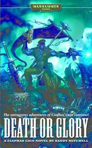 Cover of: Death or Glory (Ciaphas Cain) | Sandy Mitchell