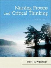 Cover of: Nursing Process and Critical Thinking (4th Edition) | Judith M. Wilkinson