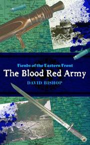 Cover of: Blood Red Army (Fiends of the Eastern Front) | David Bishop