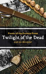 Cover of: Fiends of the Eastern Front #3 | David Bishop