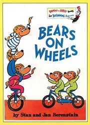 Cover of: Bears on wheels | Stan Berenstain