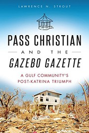 Cover of: Pass Christian and the Gazebo Gazette