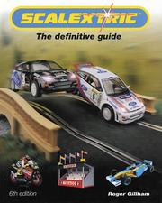 Cover of: Scalextric 6th edition | Roger Gillham