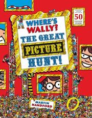 Cover of: Where's Wally? The Great Picture Hunt (Wheres Wally)