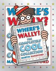 Cover of: Where's Wally? The Completely Cool Collection
