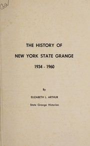 Cover of: The History of New York State Grange, 1934-1960 | Elizabeth L. Arthur
