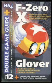 Cover of: N64 Magazine Double Game Guide +, No. 12: F-Zero X & Glover |