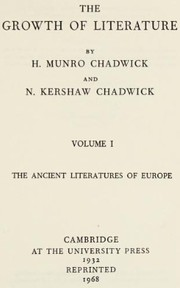 Cover of: The growth of literature | H. Munro Chadwick