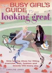 Cover of: Busy Girl's Guide To Looking Great