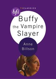Cover of: Buffy the Vampire Slayer (BFI TV Classics)