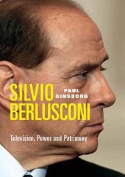 Cover of: Silvio Berlusconi: Television, Power and Patrimony