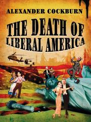 Cover of: The Death of Liberal America
